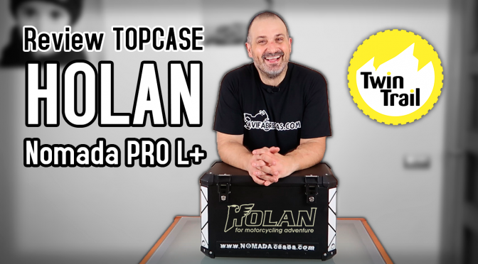 Holan Nomada PRO L+ | Review TopCase (c/ TwinTrail)