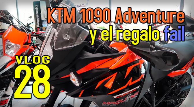 La KTM 1090 Adventure y el regalo fail | VLOG #28