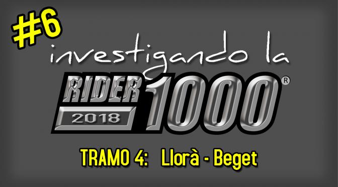 Investigando la Rider1000 2018 #6 | Llorà – Beget