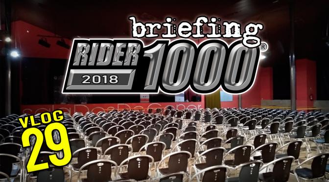 """Briefing RIDER1000 2018 + consejillos """"Rider"""""""