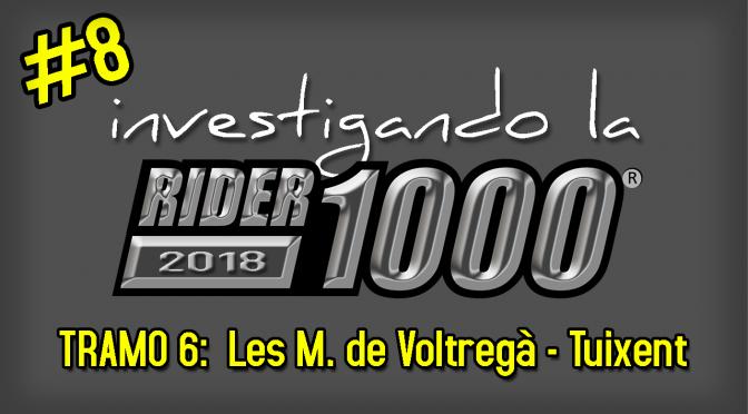 Investigando la Rider1000 2018 #8 | Les Masies de Voltregà – Tuixent