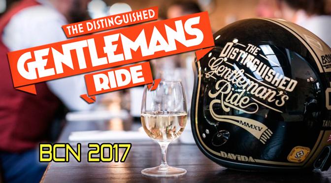 The Distinguished Gentleman's Ride BCN 2017