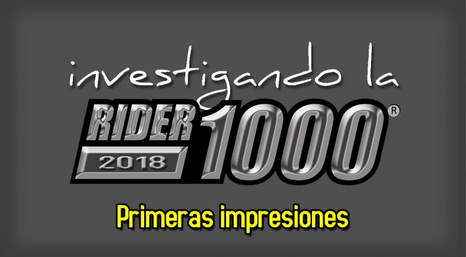 Investigando la Rider1000 2018 | Primeras impresiones