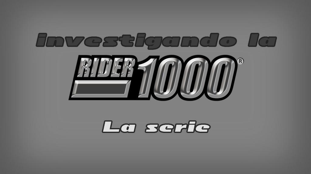 Intro-investigando-rider1000-laserie