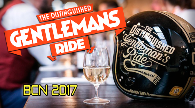 The Distinguished Gentleman's Ride BCN 2017
