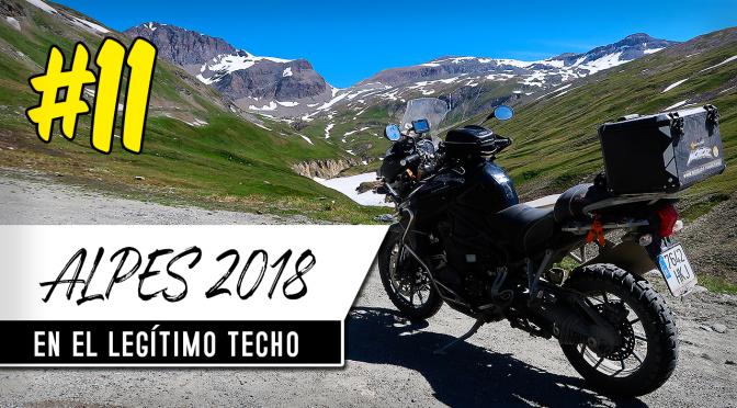 ALPES EN MOTO 2018 #11 | Col d'Iseran, el legítimo techo asfaltado.
