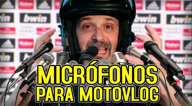 MICRÓFONOS para MOTOVLOG